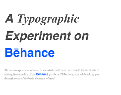 A typographic Experiment on Bēhance!