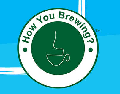 How You Brewing