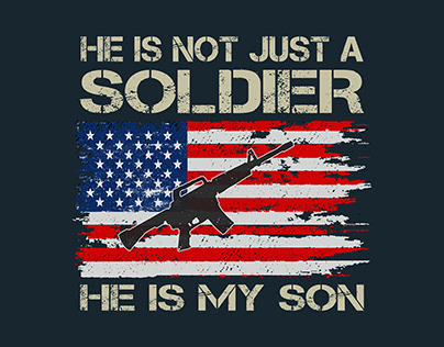 He Is Not Just A Soldier, He Is My Son. US Army TShirt
