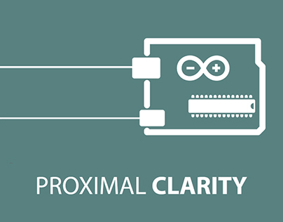 Proximal Clarity- A physical computing installation