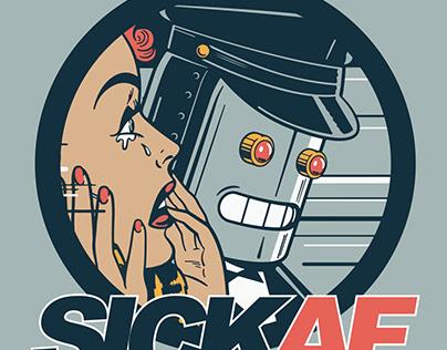 SickAF Campaign