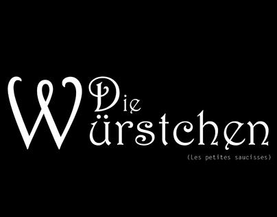 Die Würstchen / Olga the Oger