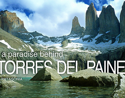 A paradise behind Torres del Paine - Patagonia