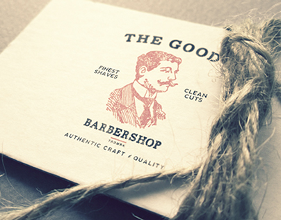 The Good Barbershop - Authentic Craft & Quality / Brand