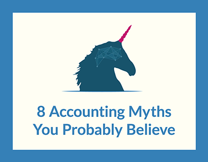Infographic: 8 Accounting Myths You Probably Believe