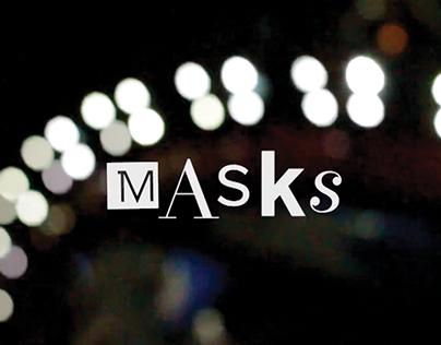 MASKS - A Short Movie