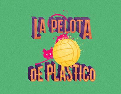 Ilustración La Pelota de Plástico - Cuento