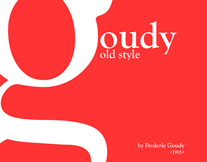 Goudy Old Style / Poster