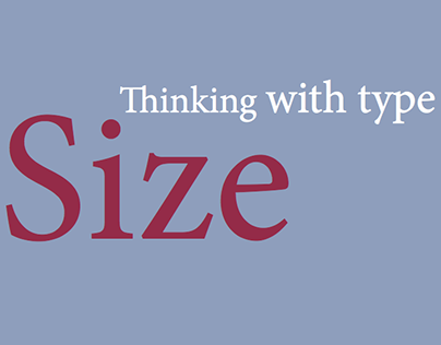 Thinking with Type size