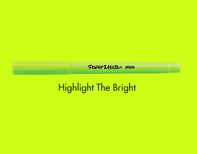 Paper Mate #HighlightTheBright