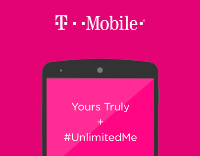T-Mobile Yours Truly & #UnlimitedMe