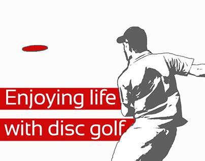 Enjoying life with disc golf