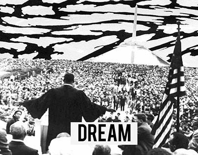 DREAM : MLK DAY (Edits By Joshua Brown)