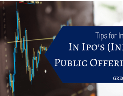 Tips for Investing In IPO's (Initial Public Offerings)