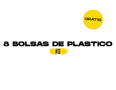 8 Bolsas De Plastico #3 FREE