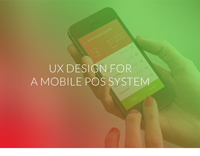 UI & UX Design for a Mobile POS System