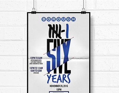 Borough Six Years Anniversary