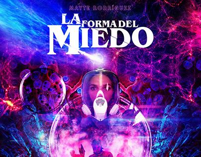 LA FORMA DEL MIEDO Key Art