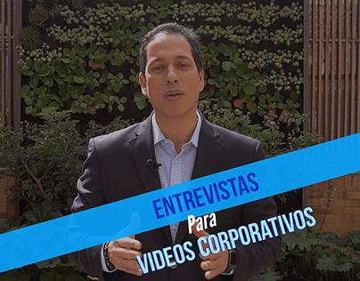 Entrevistas para videos corporativos - Corporate videos