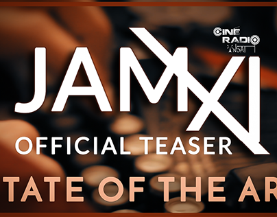 JAM XI - Official Teaser : State Of The art