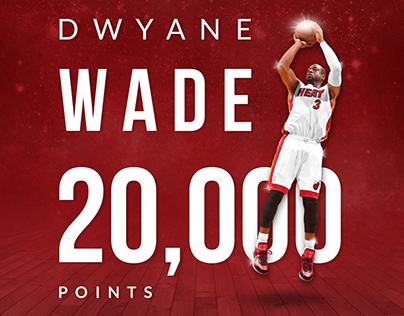 Dwyane Wade - 20,000 Points