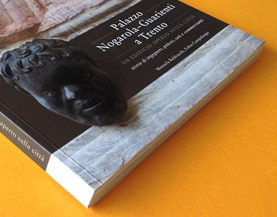 Palazzo Nogarola-Guarienti a Trento - Monograph