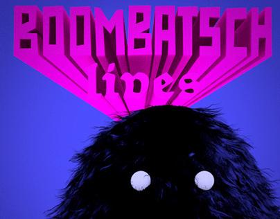 BOOMBATSCH lives