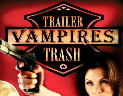 Trailer Trash Vampires Movie Poster Design