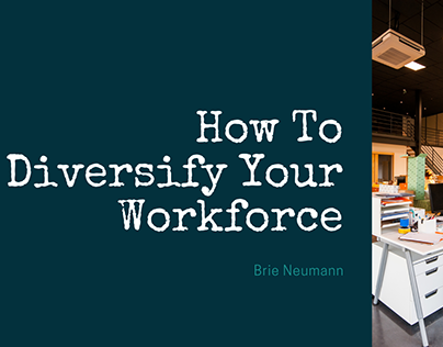 How To Diversify Your Workforce