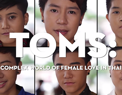 Toms: The complex world of female love in Thailand
