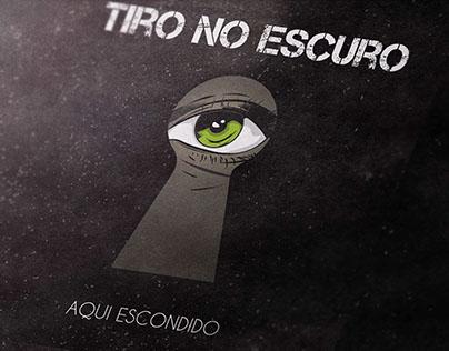 Tiro No Escuro Band