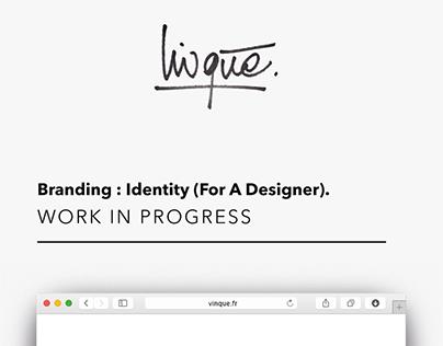"""Branding : Designer Identity - """"Vinqué"""""""