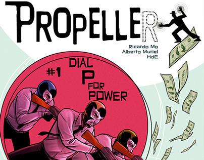 Propeller - Comic series. (Creator owner)