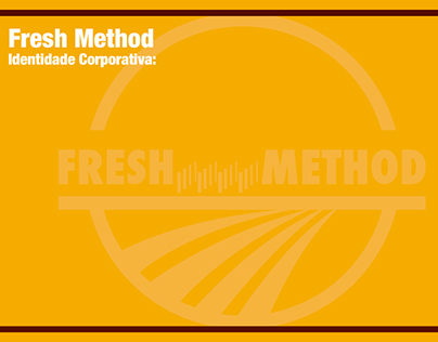 Fresh Method