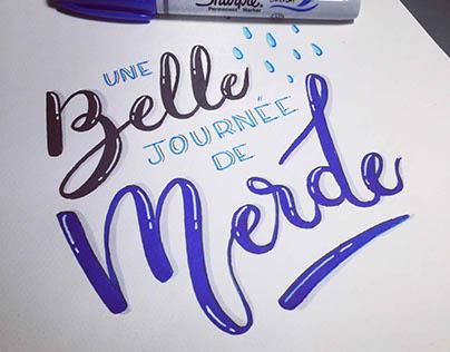 Lettering / Calligraphie