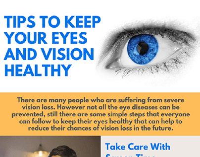 Tips To Keep Your Eyes And Vision Healthy