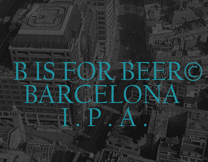 B IS FOR BARCELONA I.P.A