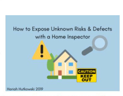 Unknown Risks & Defects (home inspections blog post)