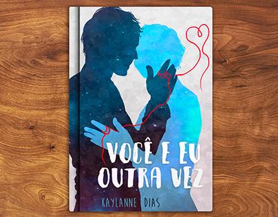 Você e eu outra vez - Capa de Livro (Book Cover)