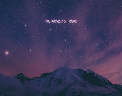 THE WORLD IS Y(OURS)