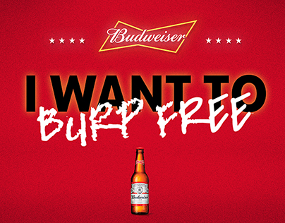 Budweiser | I want to burp free