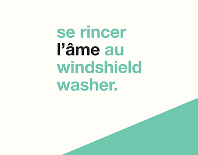 Se rincer l'âme au windshield washer.