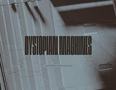 Dystopian MachinesDesigned byDesigngraphik