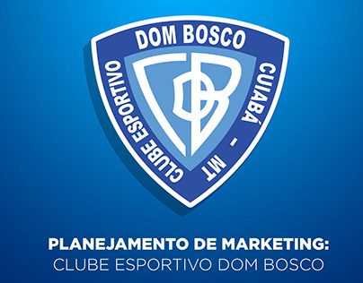 Planejamento de Marketing: Clube Esportivo Dom Bosco