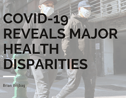 COVID-19 Reveals Major Health Disparities