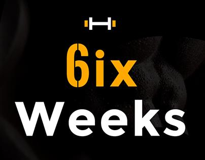 6ix Weeks