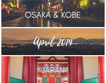 Osaka & Kobe, Japan - April 2019