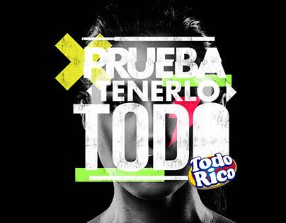 PRUEBA TENERLO TODO- TODO RICO
