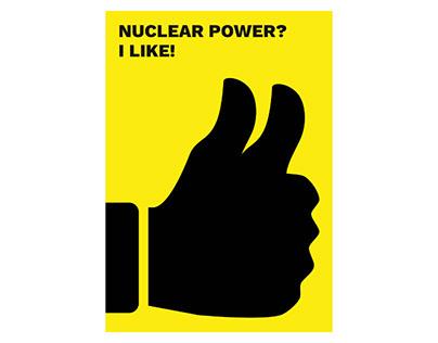 NUCLEAR POWER? I LIKE!