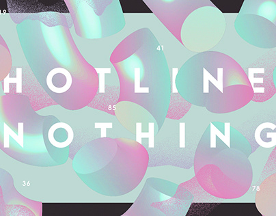 Hotline Nothing: Experimental Posters